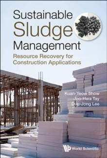 Sustainable Sludge Management: Resource Recovery For Construction Applications, Hardback Book