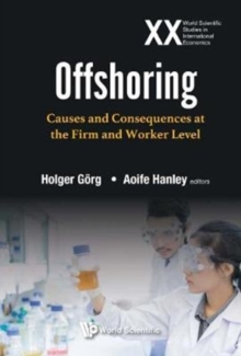 Offshoring: Causes And Consequences At The Firm And Worker Level, Hardback Book