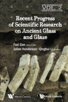 Recent Advances In The Scientific Research On Ancient Glass And Glaze, Paperback / softback Book