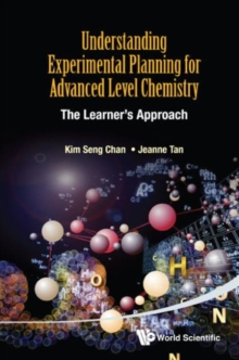 Understanding Experimental Planning For Advanced Level Chemistry: The Learner's Approach, Paperback / softback Book