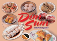 Dim Sum : A Survival Guide, Paperback / softback Book