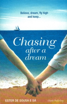 Chasing After a Dream, Paperback / softback Book