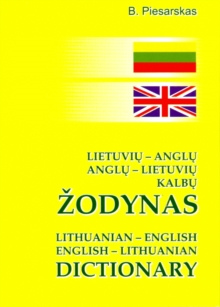 Lithuanian-English and English-Lithuanian Dictionary : 25,000 Words and Phrases, Paperback Book